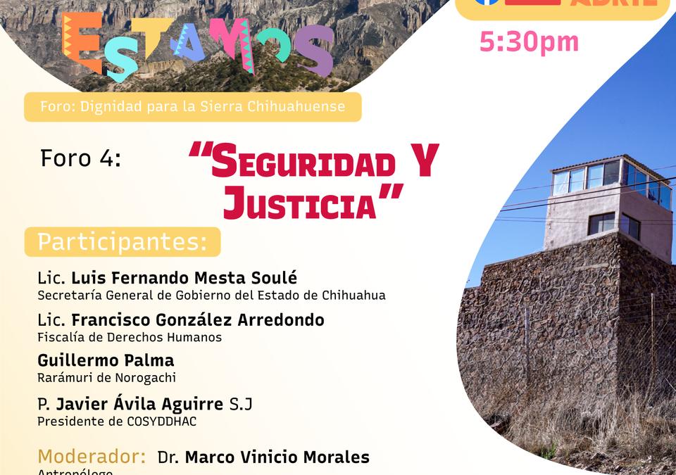 Foros Aquí Estamos #4: Seguridad y justicia